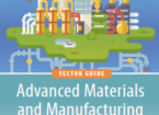 Guide to Technology in the Advanced Materials and Manufacturing Sector