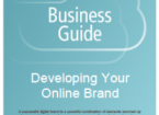 Guide to Developing Your Online Brand